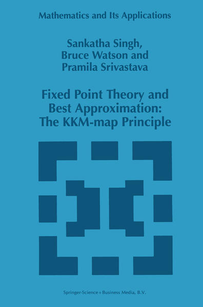 Fixed Point Theory and Best Approximation: The KKM-map Principle - Coverbild