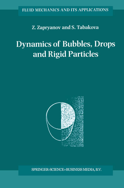 Dynamics of Bubbles, Drops and Rigid Particles - Coverbild