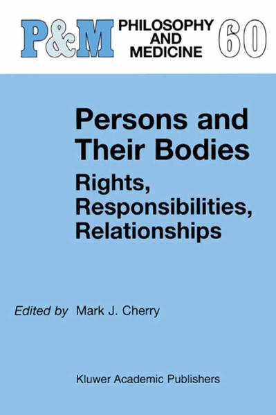 Persons and Their Bodies: Rights, Responsibilities, Relationships - Coverbild