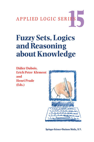 Fuzzy Sets, Logics and Reasoning about Knowledge - Coverbild
