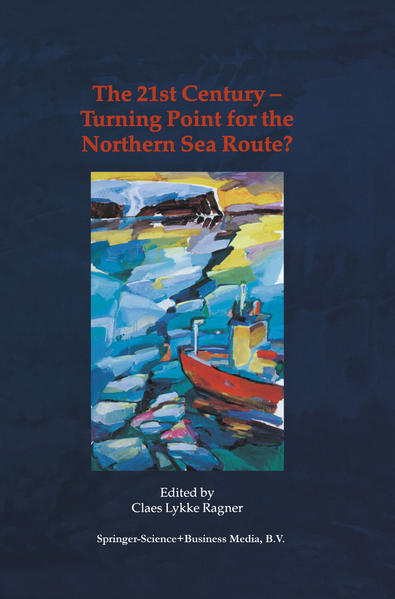 The 21st Century — Turning Point for the Northern Sea Route? - Coverbild