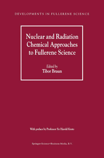 Nuclear and Radiation Chemical Approaches to Fullerene Science - Coverbild