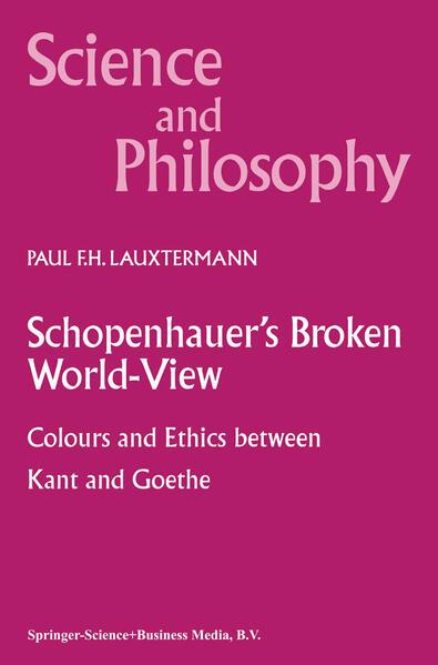 Schopenhauer's Broken World-View - Coverbild
