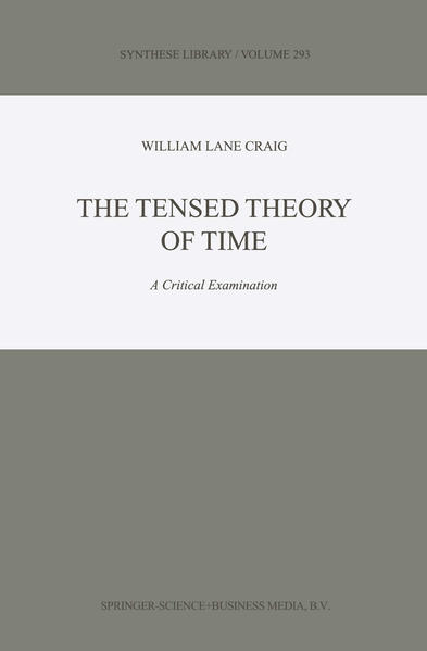 The Tensed Theory of Time - Coverbild