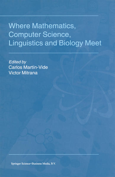 Where Mathematics, Computer Science, Linguistics and Biology Meet - Coverbild