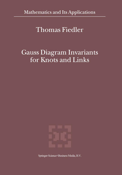 Gauss Diagram Invariants for Knots and Links - Coverbild