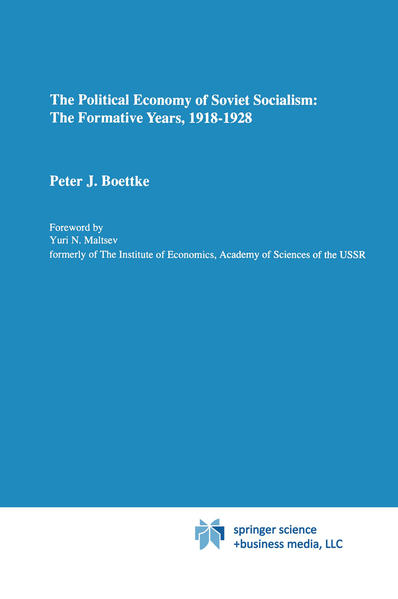 The Political Economy of Soviet Socialism: the Formative Years, 1918-1928 - Coverbild
