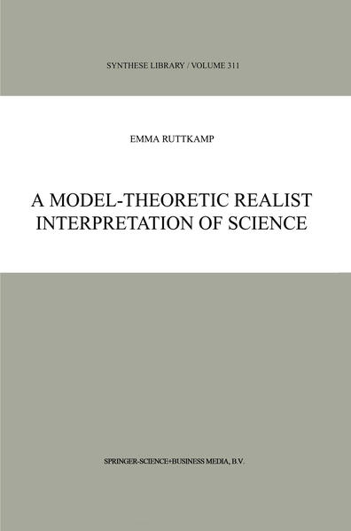 A Model-Theoretic Realist Interpretation of Science - Coverbild