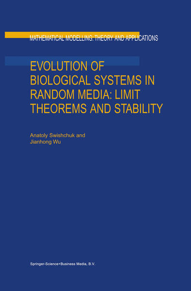 Evolution of Biological Systems in Random Media: Limit Theorems and Stability - Coverbild