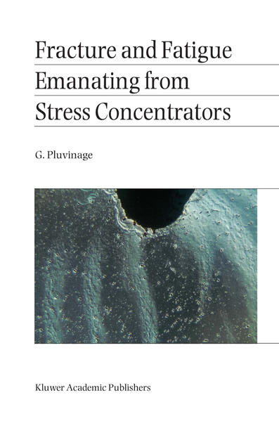 Fracture and Fatigue Emanating from Stress Concentrators - Coverbild