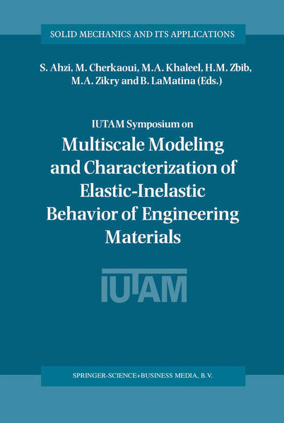 IUTAM Symposium on Multiscale Modeling and Characterization of Elastic-Inelastic Behavior of Engineering Materials - Coverbild