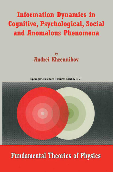 Information Dynamics in Cognitive, Psychological, Social, and Anomalous Phenomena - Coverbild