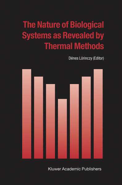 The Nature of Biological Systems as Revealed by Thermal Methods - Coverbild