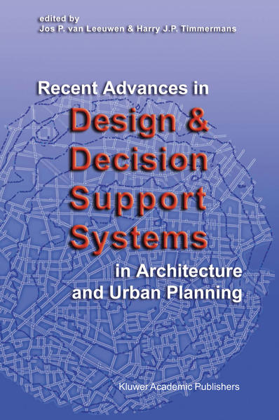 Recent Advances in Design and Decision Support Systems in Architecture and Urban Planning - Coverbild