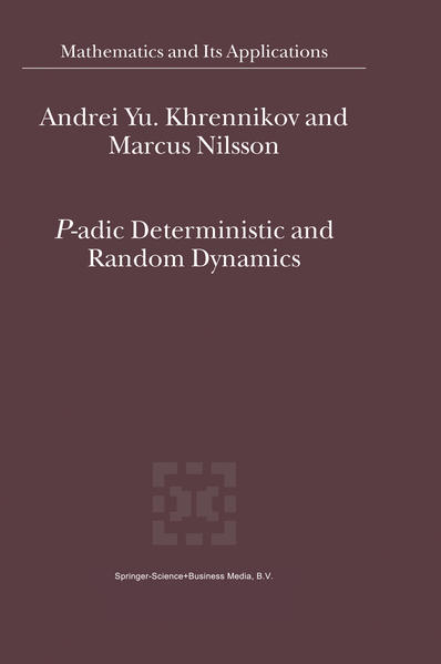 P-adic Deterministic and Random Dynamics - Coverbild