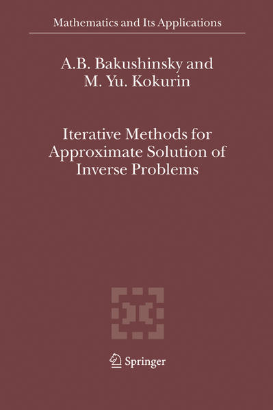 Iterative Methods for Approximate Solution of Inverse Problems - Coverbild
