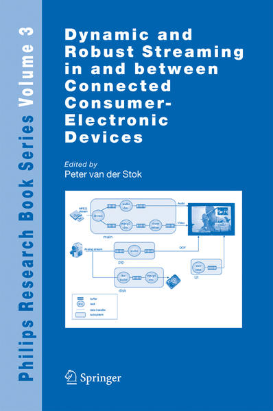 Dynamic and Robust Streaming in and between Connected Consumer-Electronic Devices - Coverbild