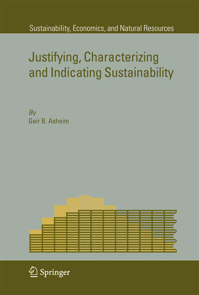 Justifying, Characterizing and Indicating Sustainability - Coverbild