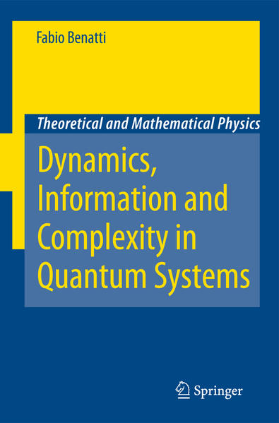 Dynamics, Information and Complexity in Quantum Systems - Coverbild