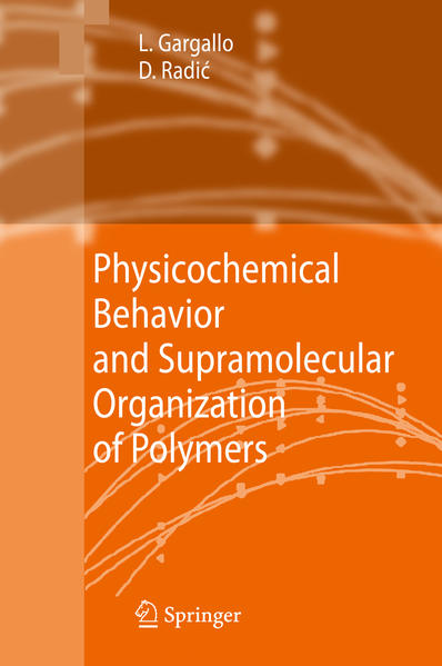 Physicochemical Behavior and Supramolecular Organization of Polymers - Coverbild