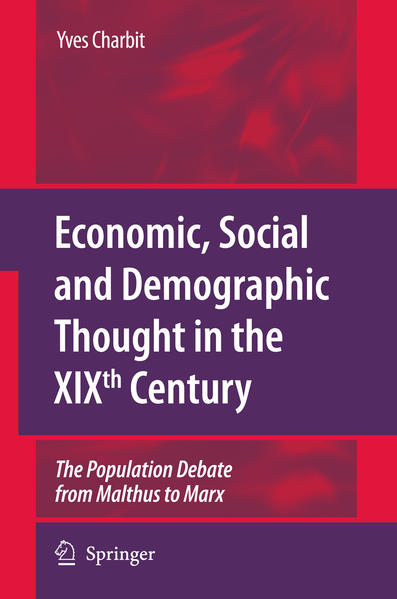 Economic, Social and Demographic Thought in the XIXth Century - Coverbild
