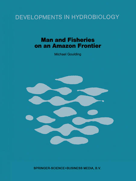 Man and Fisheries on an Amazon Frontier - Coverbild
