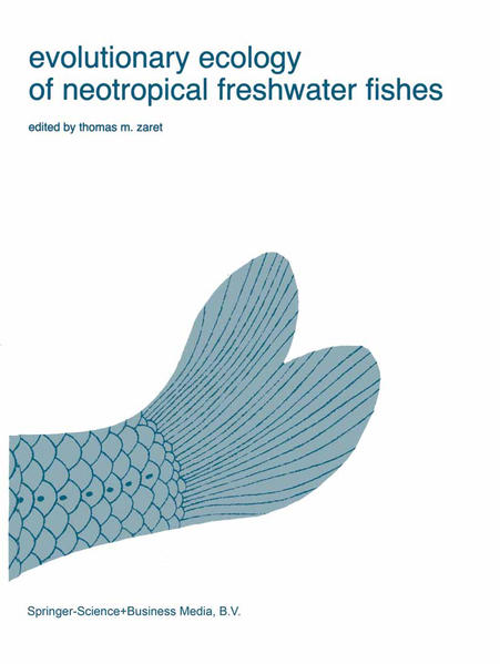 Evolutionary Ecology of Neotropical Freshwater Fishes - Coverbild