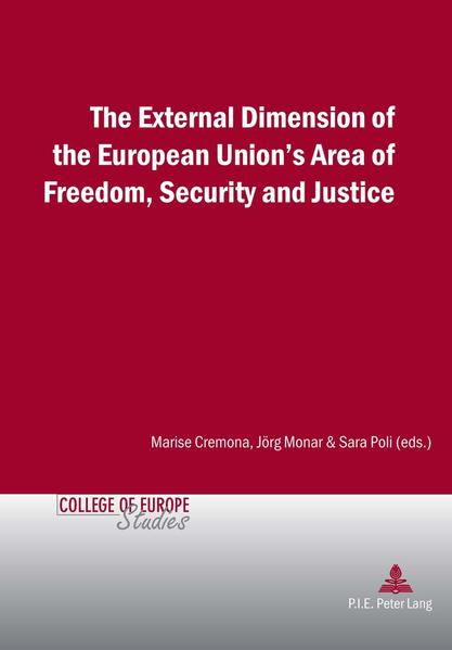 The External Dimension of the European Union's Area of Freedom, Security and Justice - Coverbild