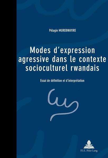 Modes d'expression agressive dans le contexte socioculturel rwandais - Coverbild