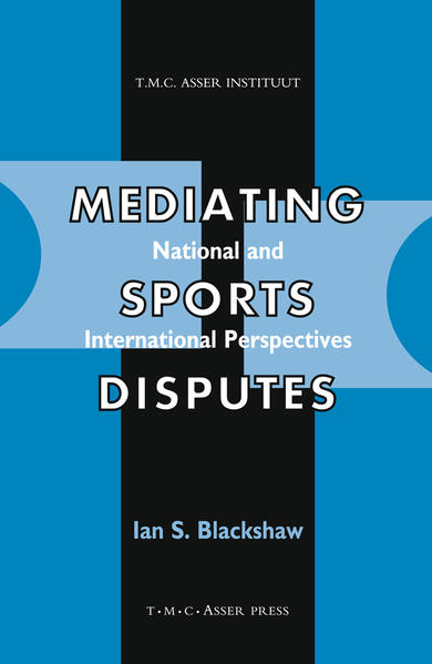 Mediating Sports Disputes:National and International Perspectives - Coverbild