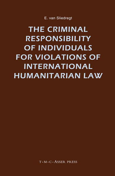 The Criminal Responsibility of Individuals for Violations of International Humanitarian Law - Coverbild