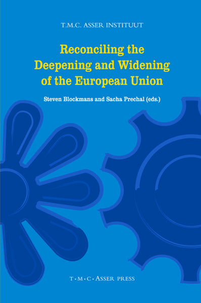 Reconciling the Deepening and Widening of the European Union - Coverbild