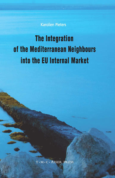 The Integration of the Mediterranean Neighbours into the EU Internal Market - Coverbild