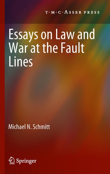 Essays on Law and War at the Fault Lines - Coverbild