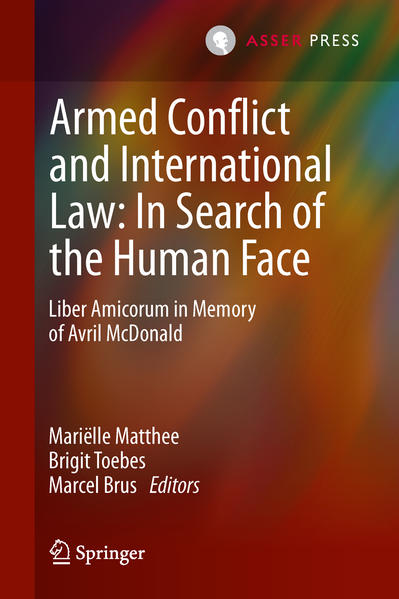 Armed Conflict and International Law: In Search of the Human Face - Coverbild