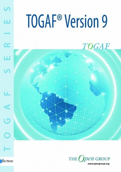 The Open Group Architecture Framework TOGAF™ Version 9 - Coverbild