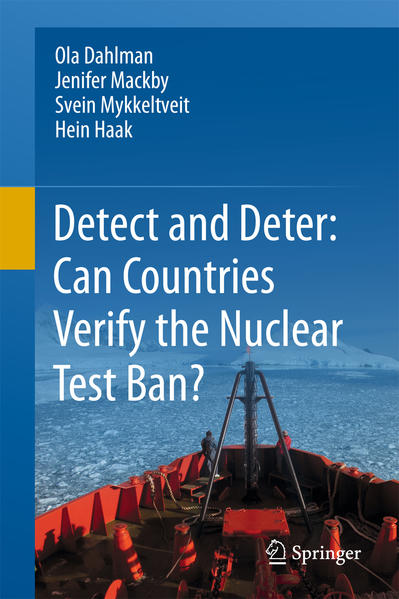 Detect and Deter: Can Countries Verify the Nuclear Test Ban? - Coverbild