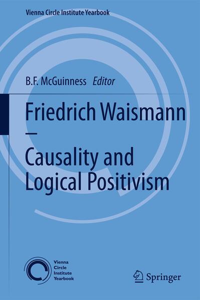 Friedrich Waismann - Causality and Logical Positivism - Coverbild