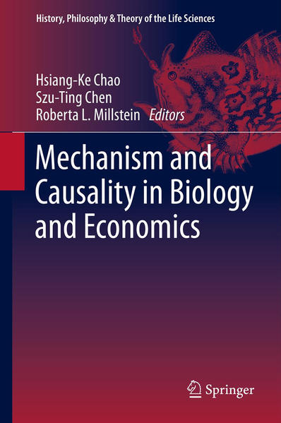 Mechanism and Causality in Biology and Economics - Coverbild