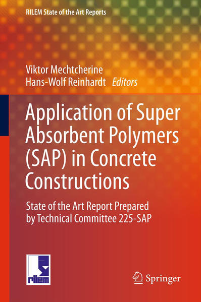 Application of Super Absorbent Polymers (SAP) in Concrete Construction - Coverbild