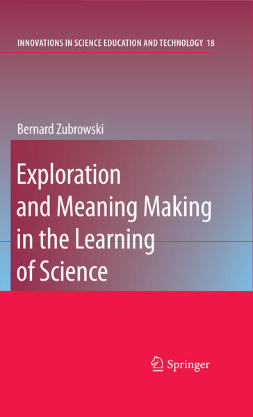 Exploration and Meaning Making in the Learning of Science - Coverbild