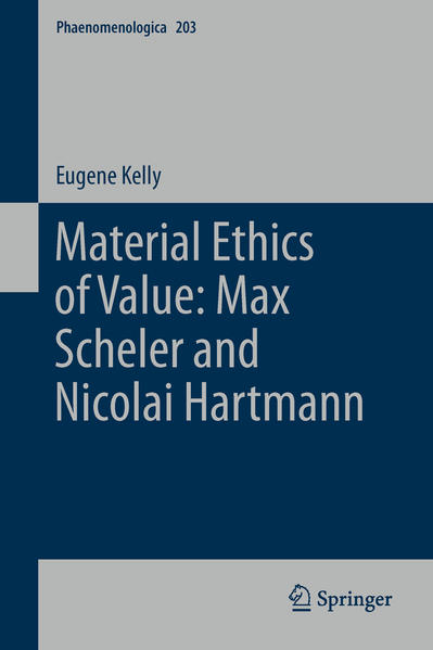 Material Ethics of Value: Max Scheler and Nicolai Hartmann - Coverbild