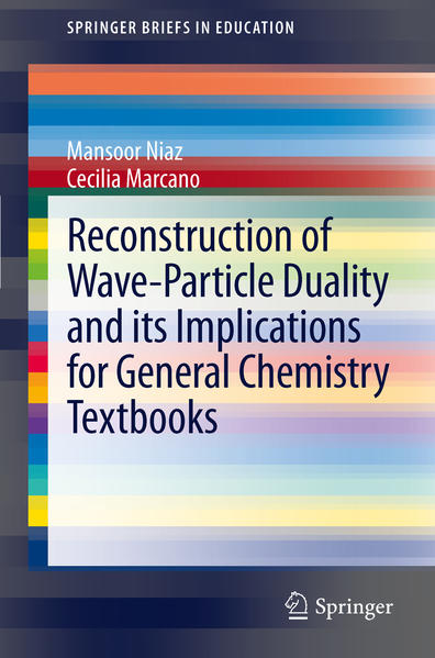 Reconstruction of Wave-Particle Duality and its Implications for General Chemistry Textbooks - Coverbild
