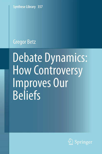 Debate Dynamics: How Controversy Improves Our Beliefs - Coverbild