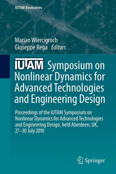 IUTAM Symposium on Nonlinear Dynamics for Advanced Technologies and Engineering Design - Coverbild