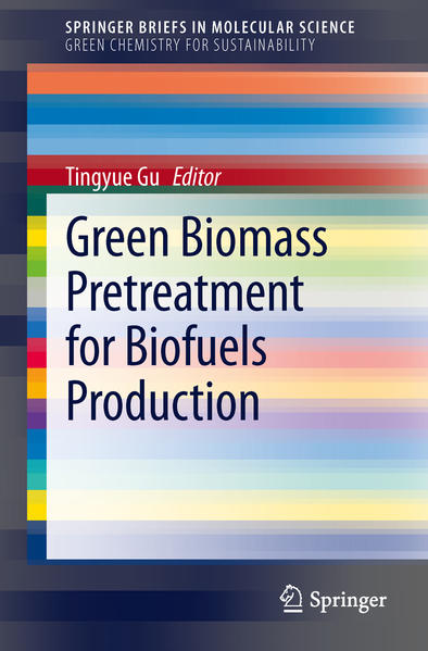 Green Biomass Pretreatment for Biofuels Production - Coverbild