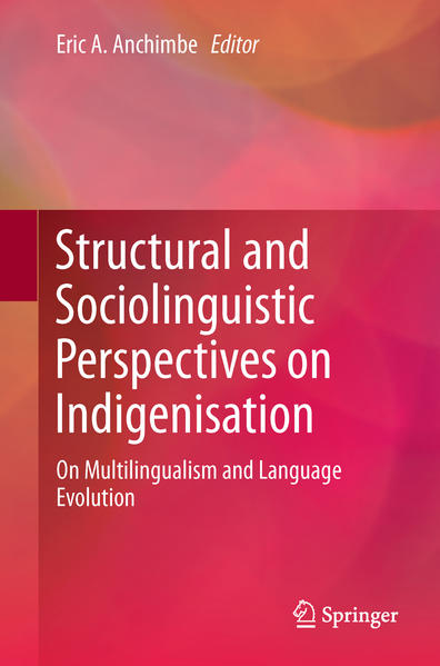 Structural and Sociolinguistic Perspectives on Indigenisation - Coverbild