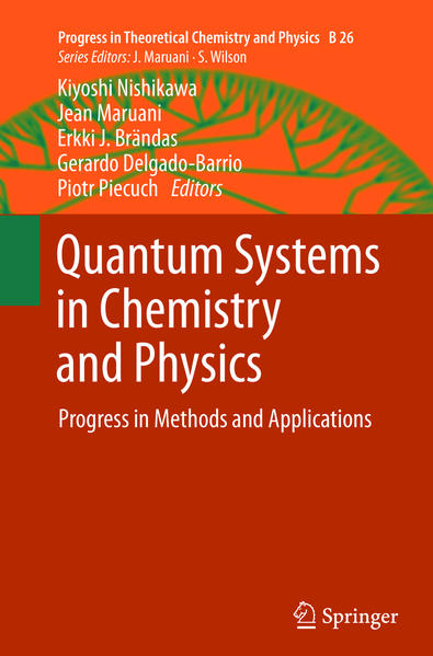 Kostenloser Download Quantum Systems in Chemistry and Physics PDF