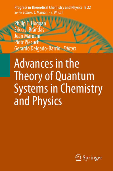 Advances in the Theory of Quantum Systems in Chemistry and Physics - Coverbild