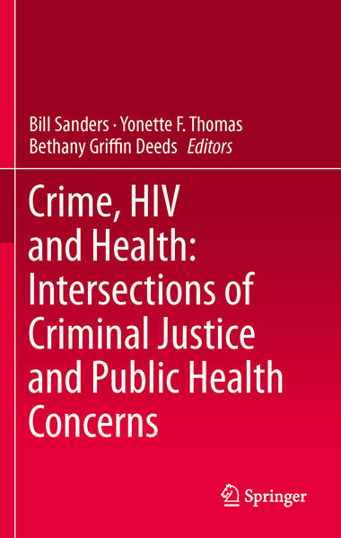 Crime, HIV and Health: Intersections of Criminal Justice and Public Health Concerns - Coverbild